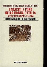 I nazisti e l'oro della Banca d'Italia