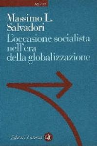 L'occasione socialista nell'era della globalizzazione