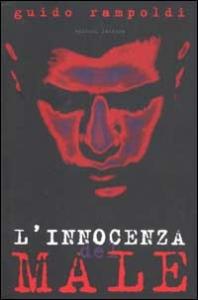L'innocenza del male