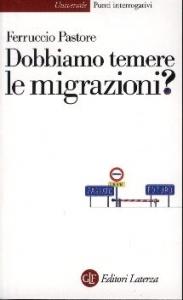 Dobbiamo temere le migrazioni?
