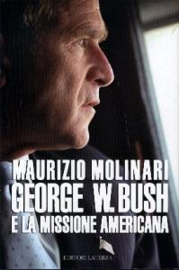 George W. Bush e la missione americana