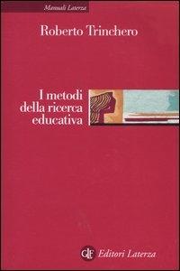 I metodi della ricerca educativa