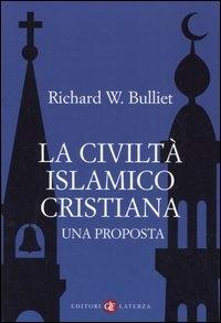La civiltà islamico-cristiana
