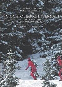 Storie fiabesche di neve e di ghiaccio dei giochi olimpici invernali