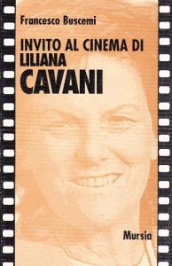 Invito al cinema di Liliana Cavani
