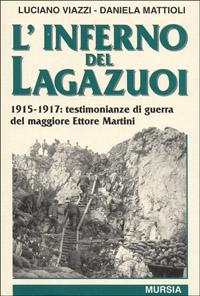 L'inferno del Lagazuoi