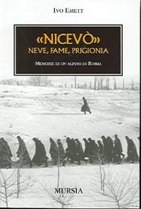 Nicevo : neve, fame, prigionia
