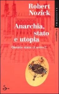Anarchia, stato e utopia