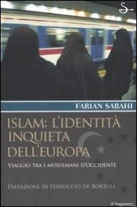 Islam: l'identita inquieta dell'Europa