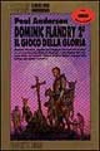 Dominic Flandry 2. Il gioco della gloria