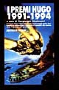 I Premi Hugo 1991-1994