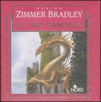 Le  tre candele / Marion Zimmer Bradley