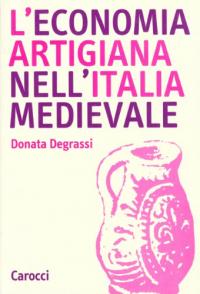 L'economia artigiana nell'Italia medievale