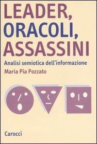 Leader, oracoli, assassini