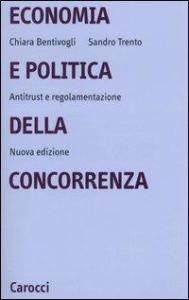 Economia e politica della concorrenza