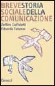 Breve storia sociale della comunicazione