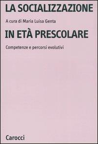 La socializzazione in eta' prescolare