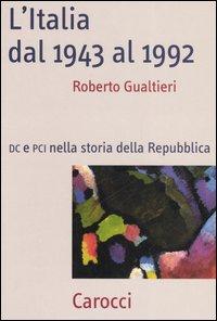 L'Italia dal 1943 al 1992