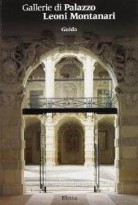 Gallerie di palazzo Leoni Montanari a Vicenza