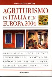 Agriturismo in Italia e in Europa 2004