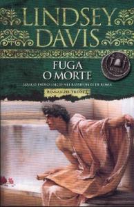 Fuga o morte / Lindsey Davis ; traduzione di Maria Elena Vaccarini