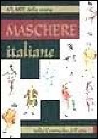 Maschere italiane nella commedia dell'arte