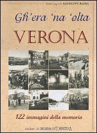 Gh'era 'na 'olta Verona