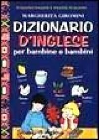 Dizionario d'inglese per bambine e bambini