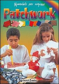Patchwork per piccoli e grandi artisti