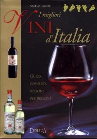 I migliori vini d'Italia