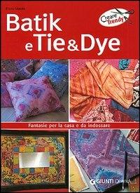 Batik e tie & dye