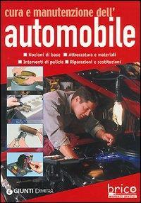 Cura e manutenzione dell'automobile