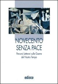 Novecento senza pace