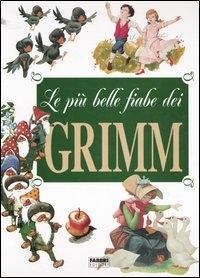 Le più belle fiabe dei Grimm