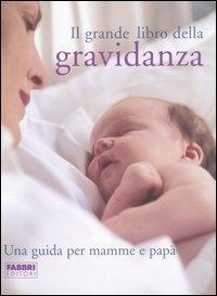 Il  grande libro della gravidanza