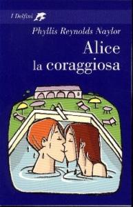 Alice la coraggiosa