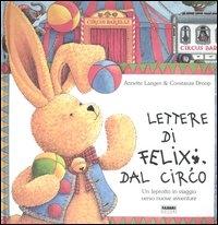 Lettere di Felix dal circo