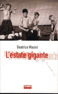 L'estate gigante