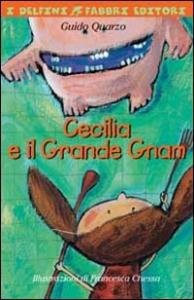 Cecilia e il Grande Gnam