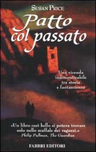 Patto col passato / Susan Price ; traduzione di Beatrice Masini
