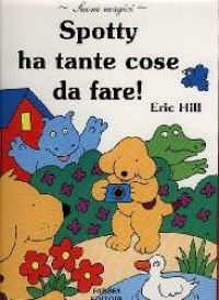 Spotty ha tante cose da fare!