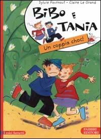 Bibo e Tania. Una coppia choc!