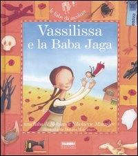[audioregistrazione]  Vassilissa e la Baba Jaga