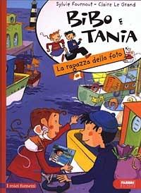 Bibo e Tania. La ragazza della foto