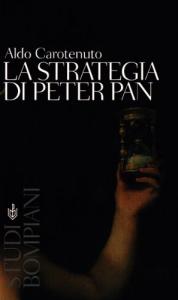 Strategia di Peter Pan / Aldo Carotenuto