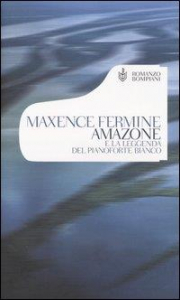 Amazone e la leggenda del pianoforte bianco