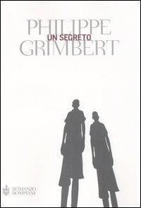 Un  segreto / Philippe Grimbert ; traduzione di Fabrizio Ascari