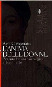 L' anima delle donne / Aldo Carotenuto