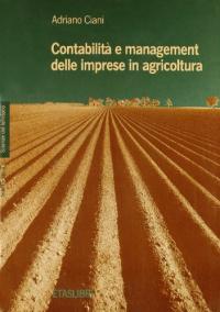 Contabilita' e management delle imprese in agricoltura