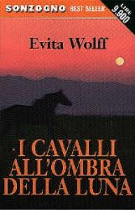 I cavalli all'ombra della luna